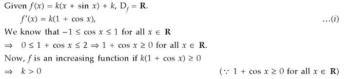 What Value Of K The Function F X K X Sin X K Is Increasing On R Math 10911417 Meritnation Com