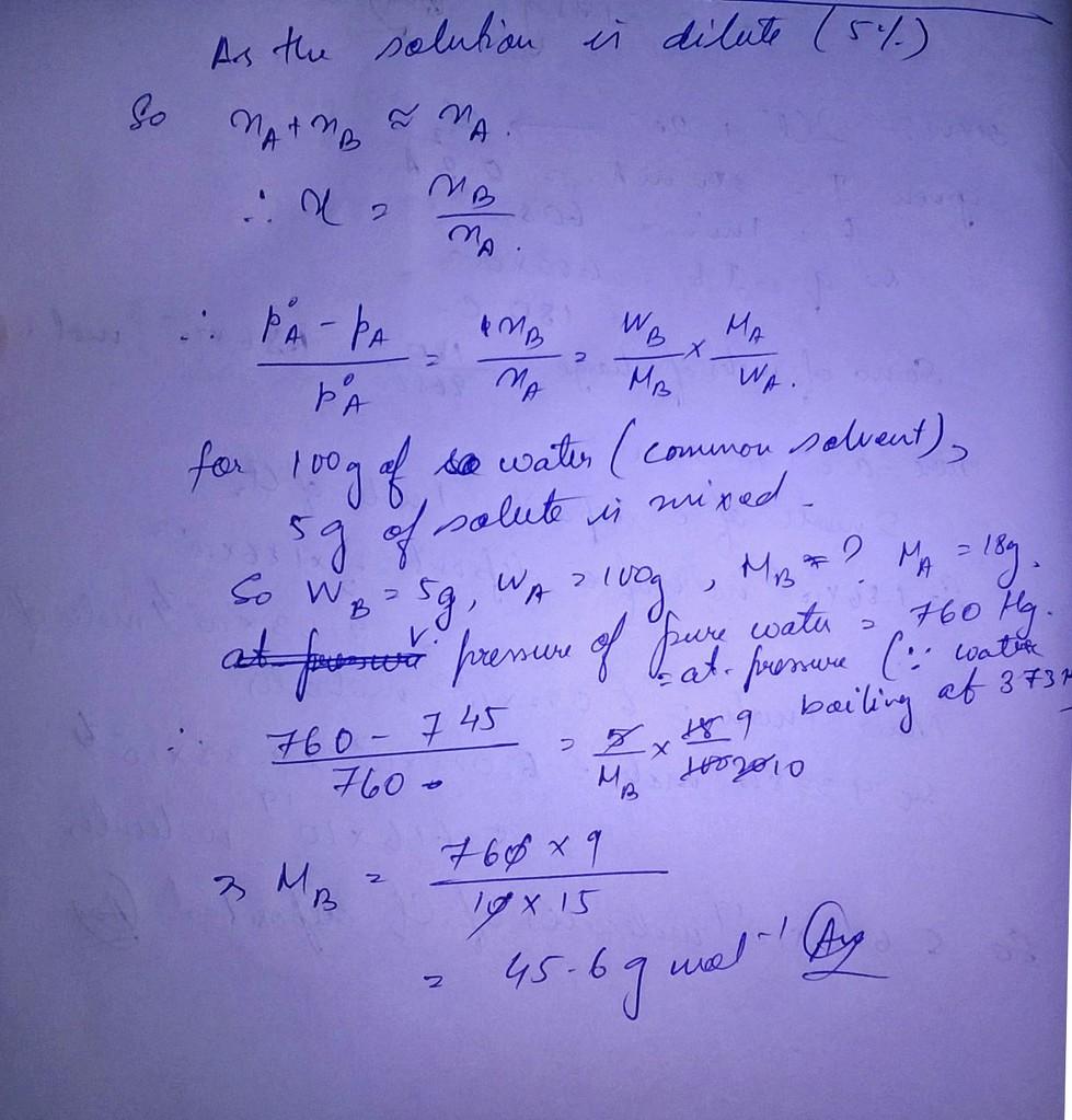 The vapour pressure of 5% aquew solution of a non volatile