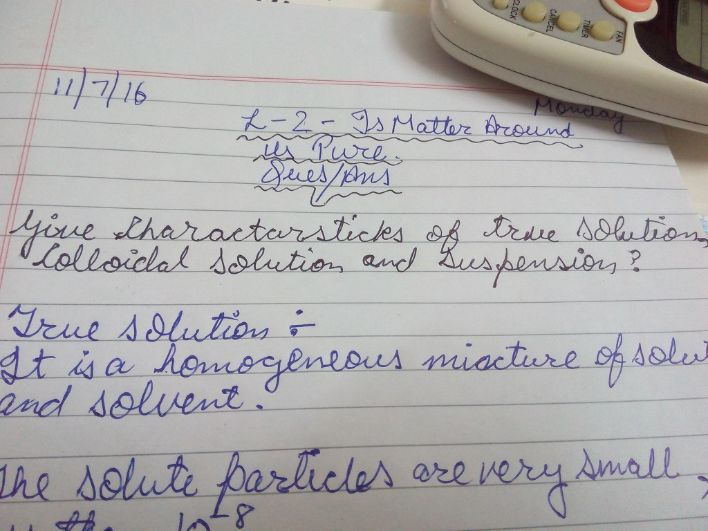 Give Characteristics Of True Solution  Colloidal Solution