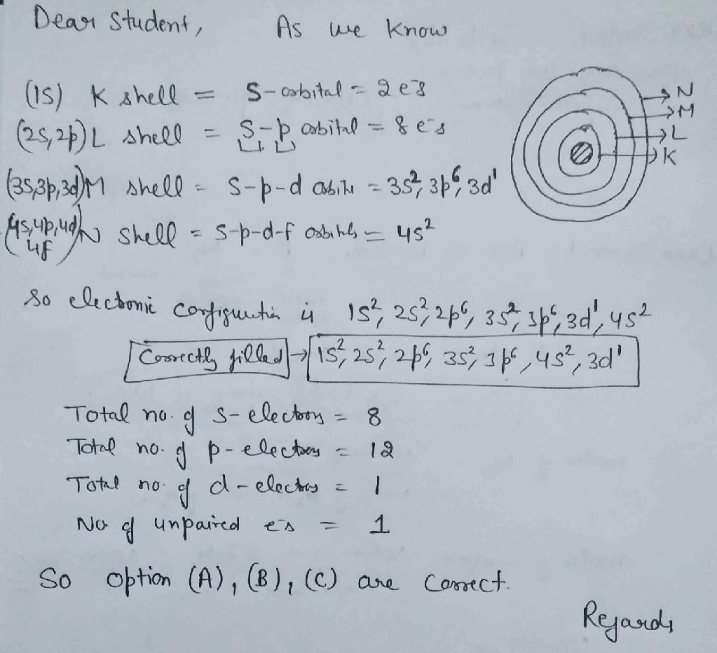 Q 7 experts pls explain (1 A neutral atom of an element has 2K