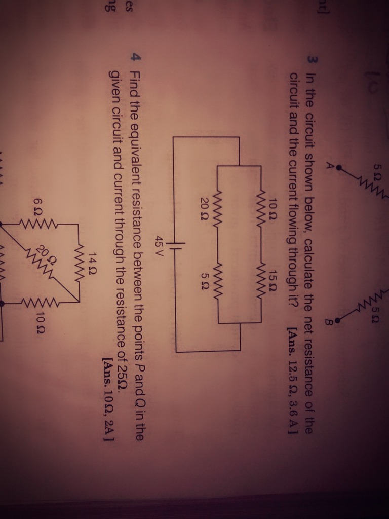 For The Circuit Shown In Diagram Given Below 1 Calculate A Resistance Please Answer 3rd One Its Urgent
