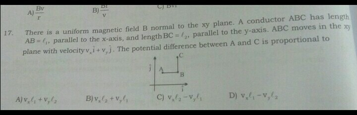 ans c There is a uniform magnetic field B normal to the xy