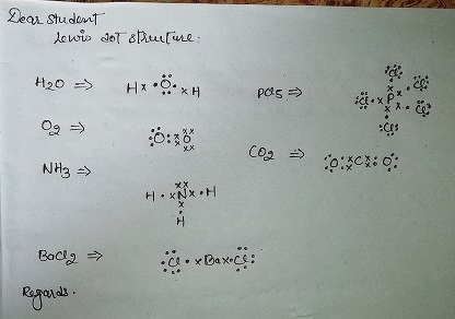 Draw Lewis Dot Structure Of H2o O2 Nh3 Bacl2 Pcl5 H2s Sf4