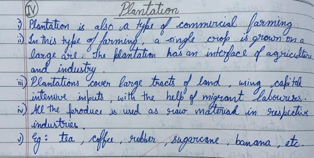 Define plantation agriculture Explain any 4 ...