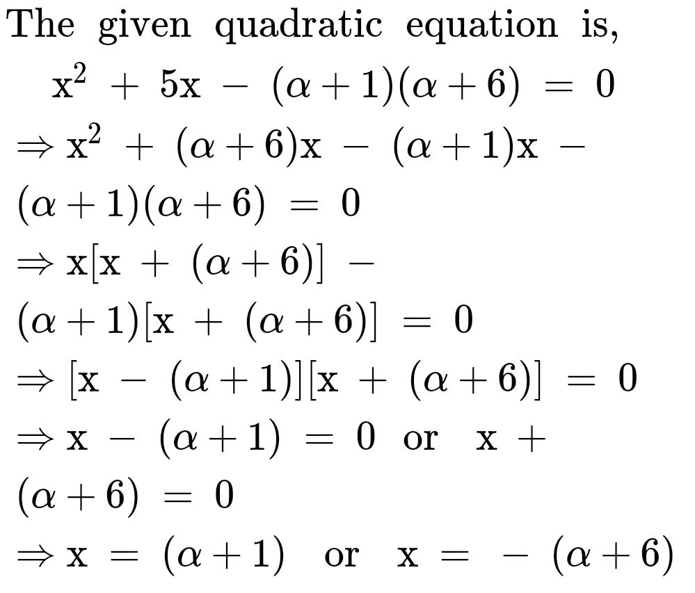 The Roots Of The Quadratic Equation X25x Alpha 1alpha60