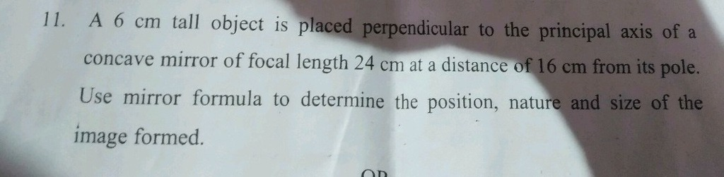 A6 and tall object is placed perpendicular to the principal