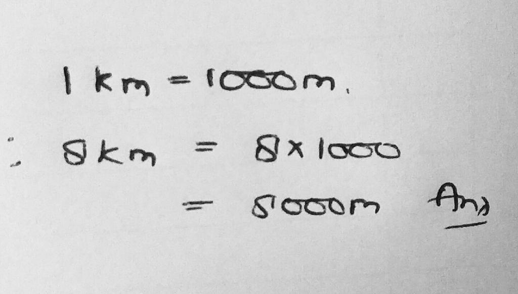Convert 8km Into M Math Money 13332865 Meritnation Com
