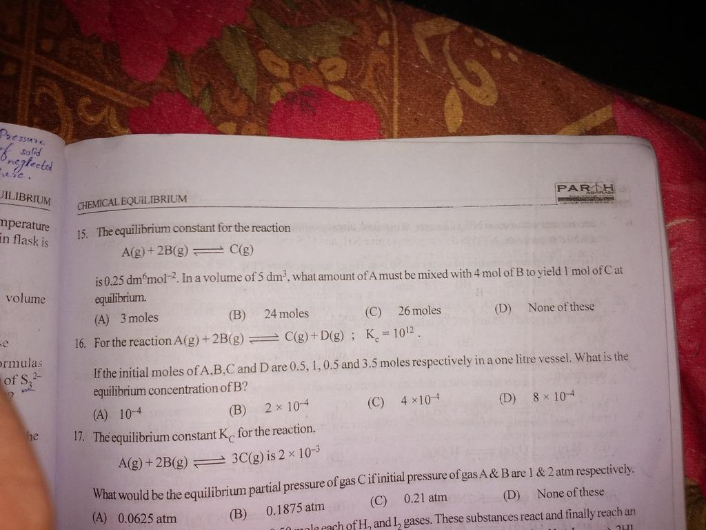 Q 15 chemical equilibrium ka question hai JILIBRIUM
