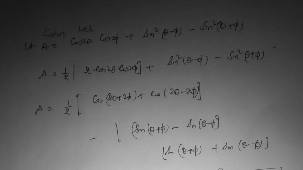 Prove That Cos2 Theta Cos2 Phi Sin 2 Theta Phi Sin 2 Theta Phi Cos 2theta 2phi Math Trigonometric Functions 13650607 Meritnation Com