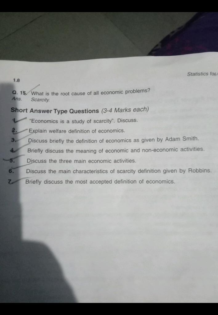 Economics is a study of scarcity Discuss Statistics tov 1 8 O 15