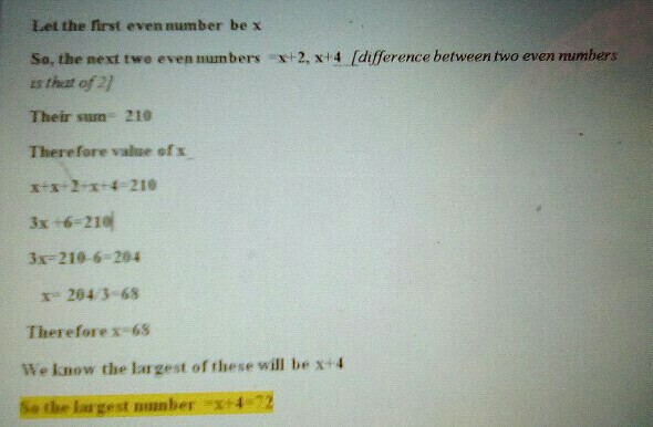 The sum of three consecutive even numbers is 210 Find the ...