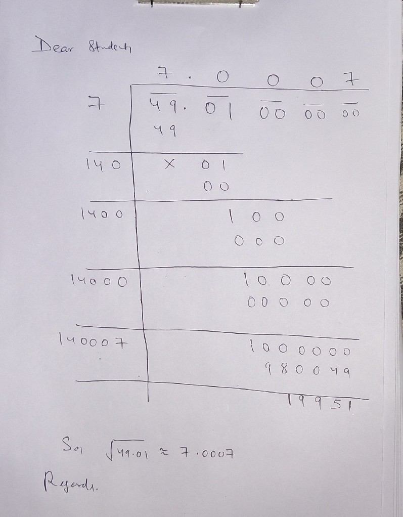 Square Root Of 49 01 By Long Division And Don T Give Any Link Or Solve Another Question I Want Answer Math Squares And Square Roots 14019613 Meritnation Com