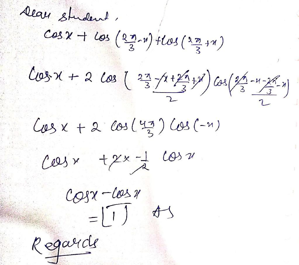 Prove That Cos X Cos 2 Pi 3 X Cos 2 Pi 3 X Math Trigonometric Functions 14522591 Meritnation Com