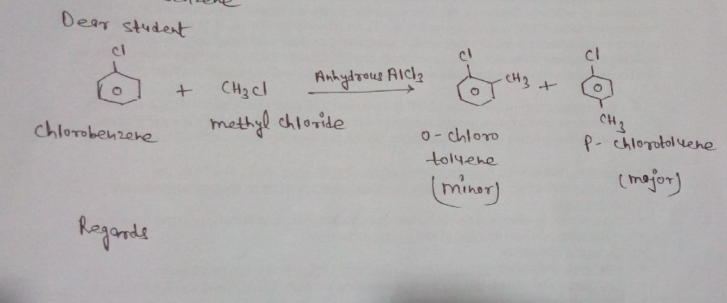 Write reaction: Chlorobenzene treated with CH3Cl in