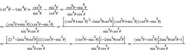 Prove That 2 Cos2theta 1 Cos4theta 2 Sin2theta 1 Sin4theta Cot4theta Tan4theta Math Introduction To Trigonometry 2879111 Meritnation Com