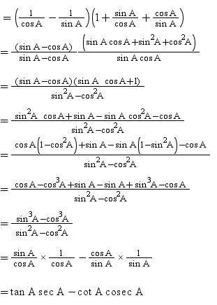 Prove the following trigonometric identities: (sec A - cosec A ...