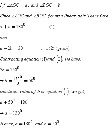 1 In a fig , Angle AOC and angle BOC form a linear pair If a - 2b ...