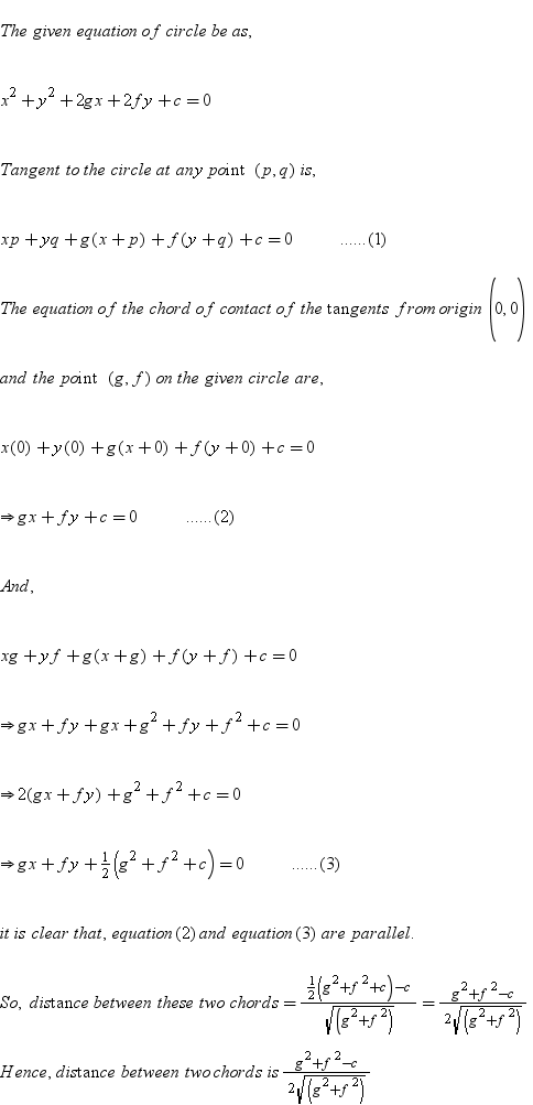 Find the distance between the chords of contact of the tangent to ...