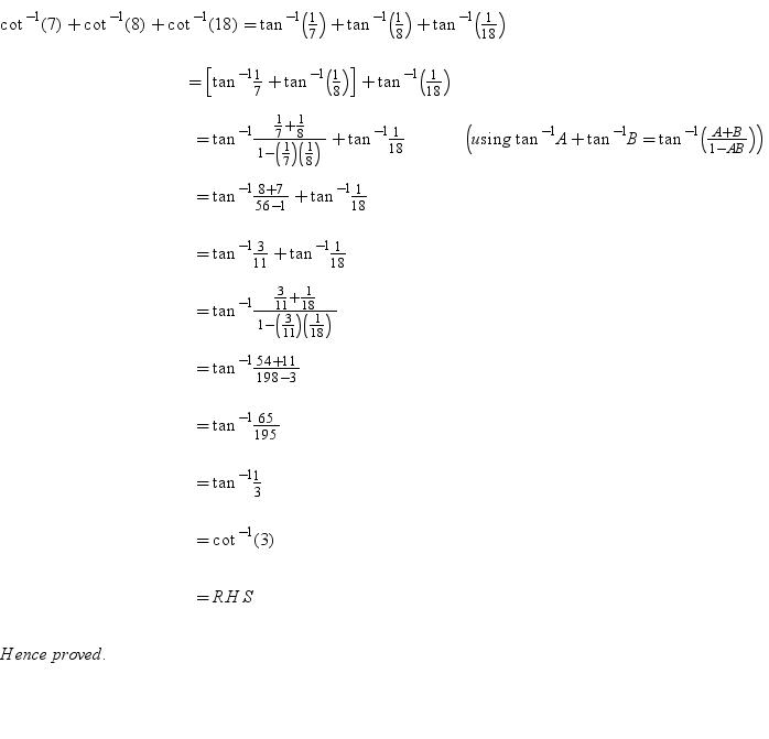Prove That Cot^-1 (7) + Cot^-1 (8) + Cot^-1 (18) = Cot^-1