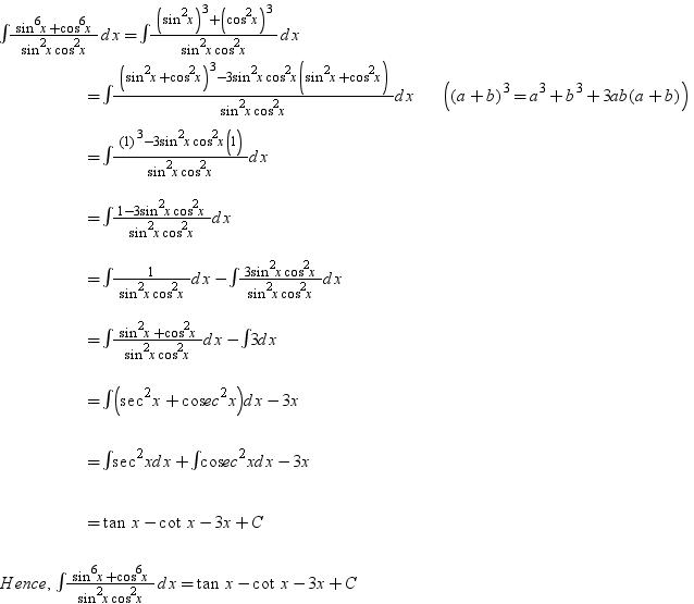 Integrate Wrt X- (sin^6x + Cos^6x )/sin^2x Cos^2x Math