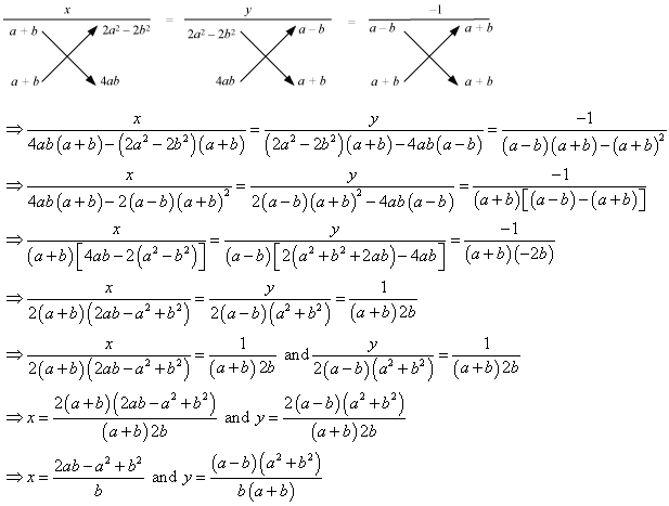 Solve by the method of cross multiplication:- (a-b)x+(a+b)y=2a2 ...